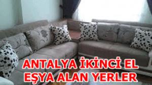 ANTALYA İKİNCİ EL EŞYA ALAN YERLER